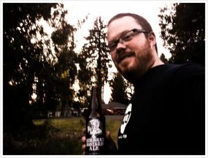 Wobbles in Oregon, drinking Arrogant Bastard Ale. You are not worthy.